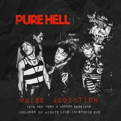 PURE HELL noise addiction