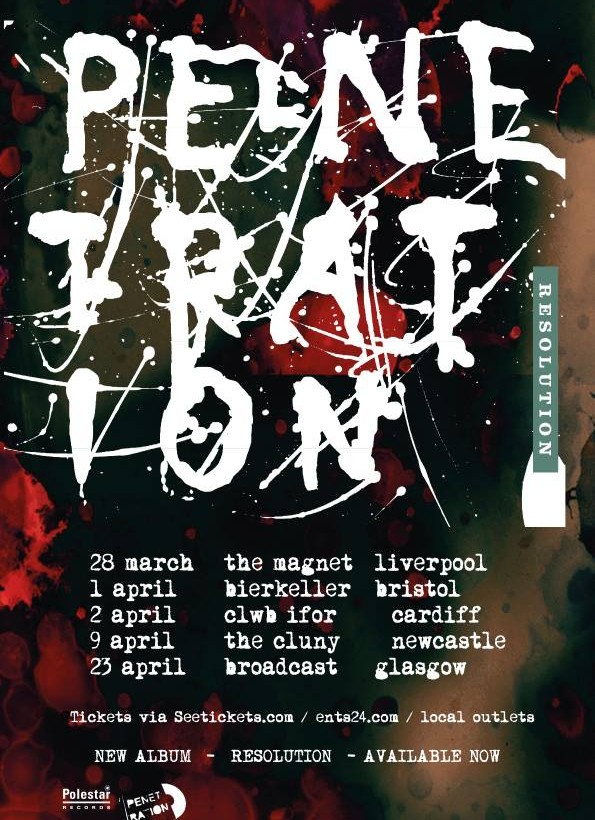 Penetration head out on UK mini-tour in  March-April 2016