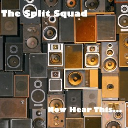 the-split-squad-now-hear-this-