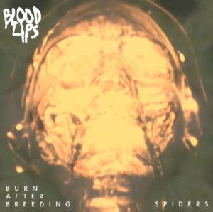 Blood Lips 'Burn'