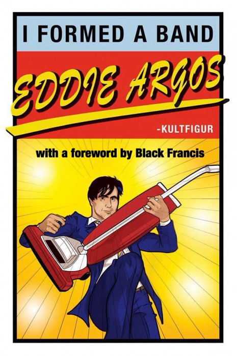 Eddie Argos formed a band, then wrote about it