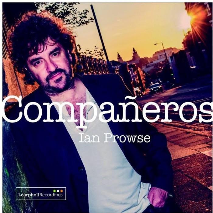 Ian Prowse - Companeros