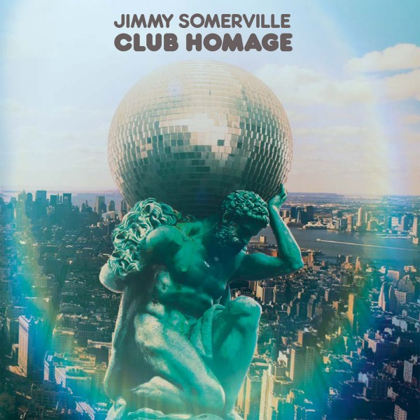 Jimmy Somerville: Club Homage – Album Review