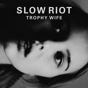 Slow Riot - Trophy Wife Art