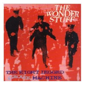 The+Wonder+Stuff+The+Eight+Legged+Groove+Machin+467612