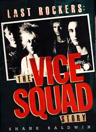 'Last Rockers – The Vice Squad Story' : book about one of punk 2nd wave best bands out now
