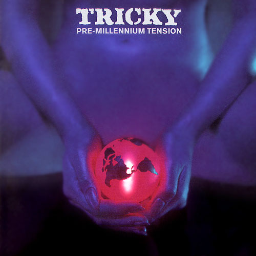 tricky_pre_millennium_tension