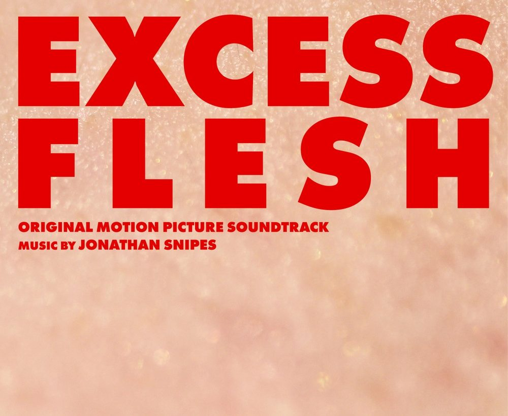 Jonathan Snipes: Excess Flesh OST – album review