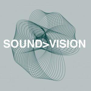 SOUND>VISION