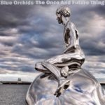 blue orchids future thing