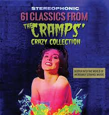 Various Artists – 61 Classics From The Cramps' Crazy Collection – Album Review