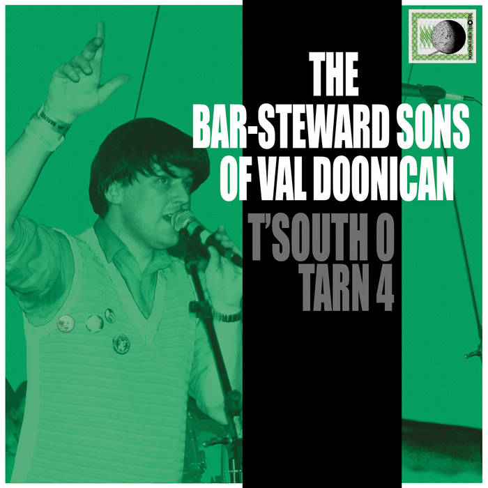 Barsteward Sons Of Val Doonican: T'South 0 - Tarn 4 - album review