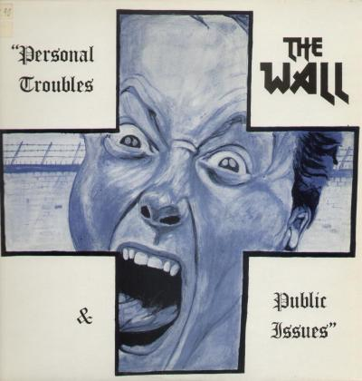 the_wall-personal_troubles_public_issus