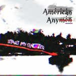 American Anymen - Selectively Stupid