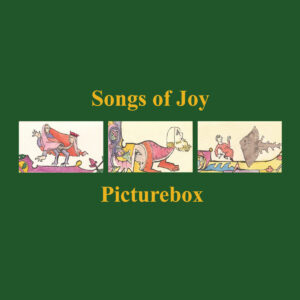 Picturebox - Songs Of Joy