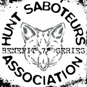 Hunt Saboteurs benefit 7 inch series