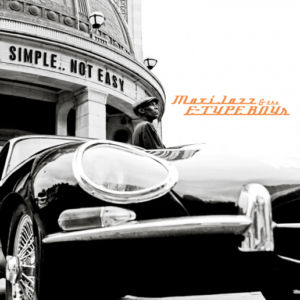 Maxi Jazz & The E-Type Boys - Simple..... Not Easy