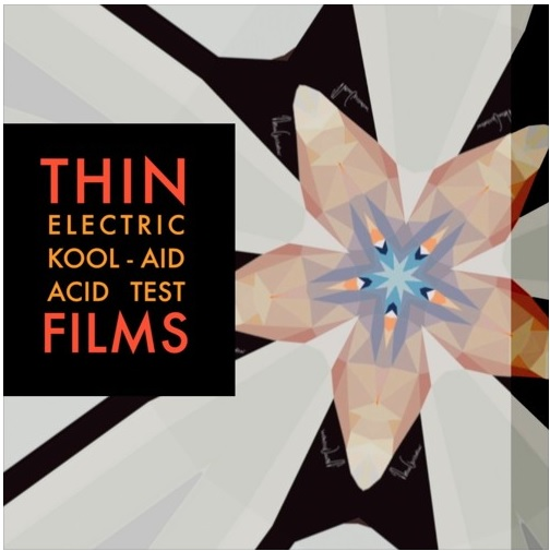 Thin Films: Electric Kool-Aid Acid Test – Track review