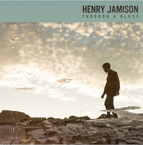 Henry Jamison: Through a glass – Track review