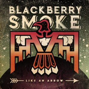 Blackberry Smoke: Like An Arrow – album review