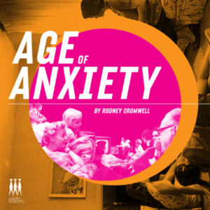 rodney_cromwell_-_age_of_anxiety