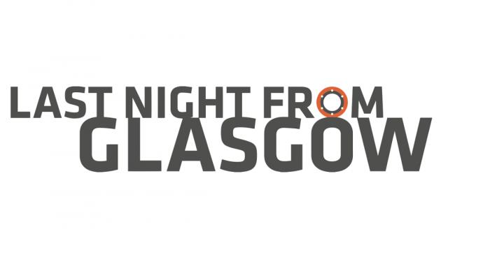 Last Night from Glasgow