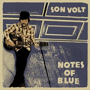 Son Volt: Notes Of Blue – album review