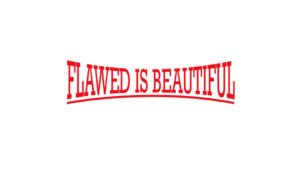 flawed-is-beautiful