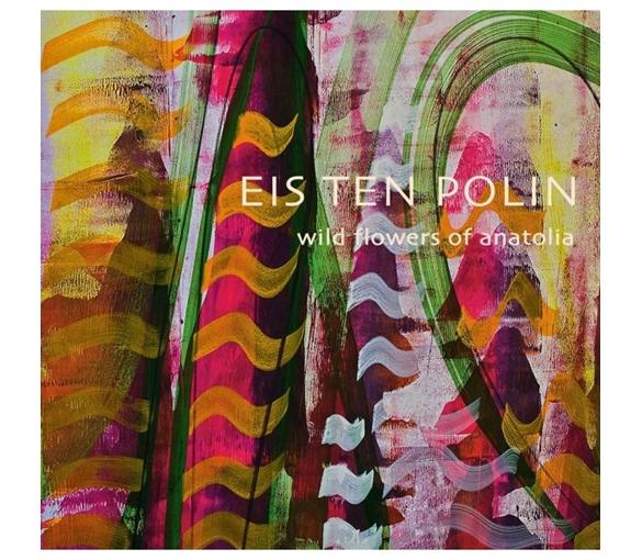 Eis-Ten-Polin-Wild-Flowers-Of-Anatolia