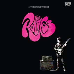 The Routes: In This Perfect Hell - album cover