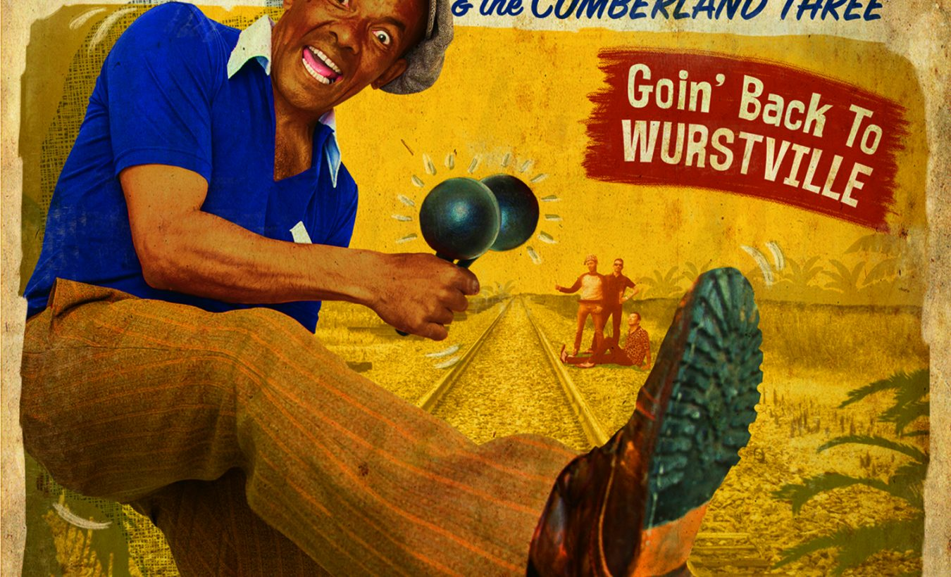 King Salami and The Cumberland Three: Goin' Back To Wurstville – album review