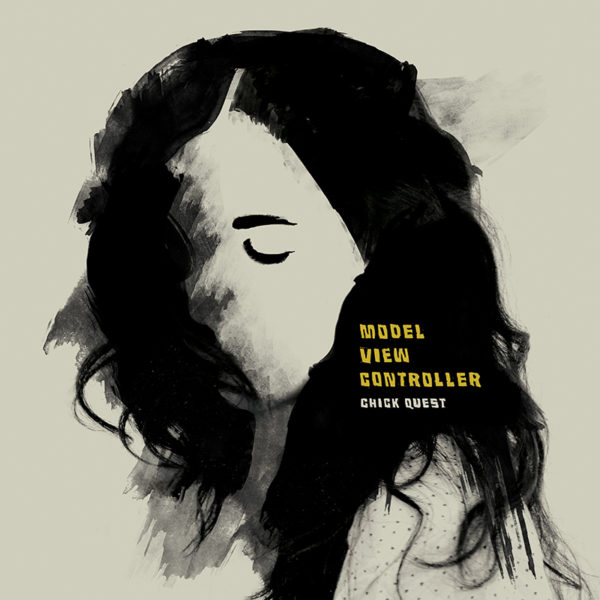 Chick Quest: Model View Controller – album review
