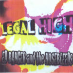 Ed Banger and The Nosebleeds Legal High