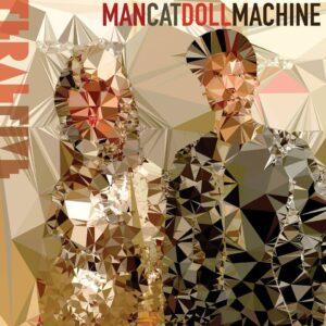 Feral Five - Man Cat Doll Machine