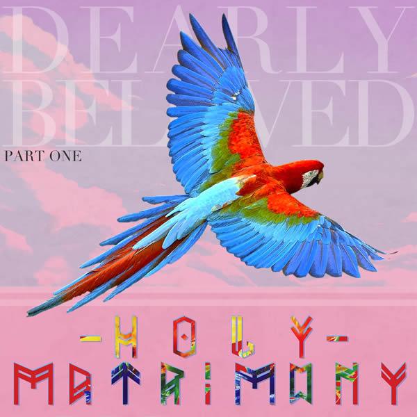 Holy Matrimony Dearly Beloved