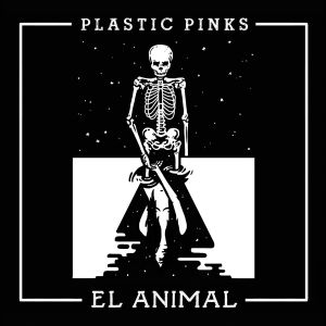 Plastic Pinks El Animal