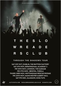 The Slow Readers Club tour 2017
