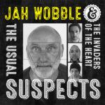 Jah Wobble - new single