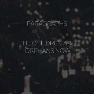 Ryan Potts The Children are now ophans