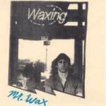 mr wax