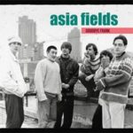 Asia Fields - Interview