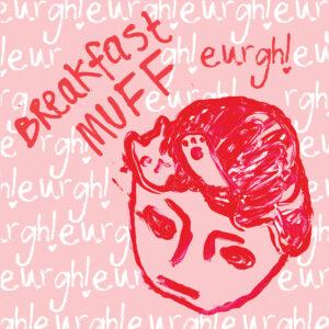 Breakfast Muff album