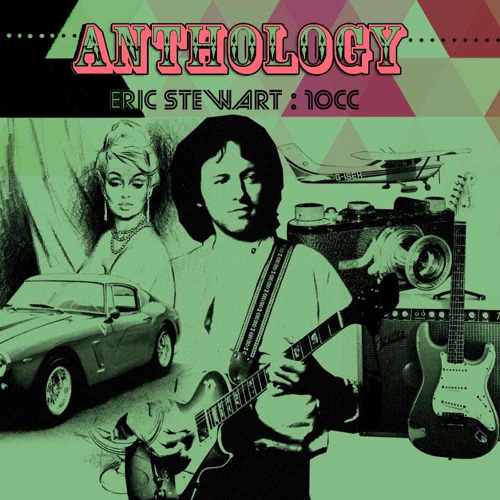 Eric Stewart - Anthology