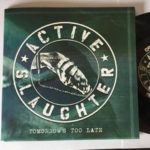Active Slaughter Tomorrow's Too Late