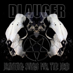 Di Auger: Drinking Songs For The Dead