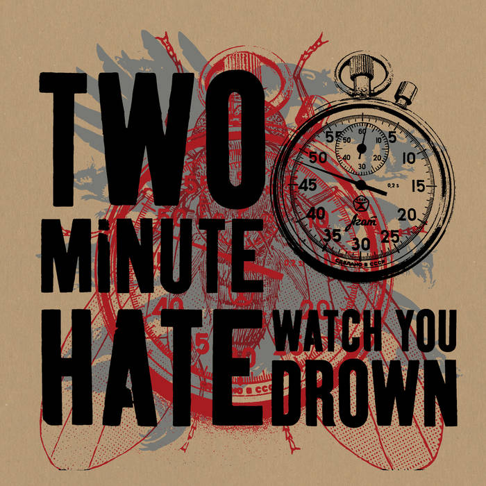 Watch You Drown: Two Minute Hate – album review