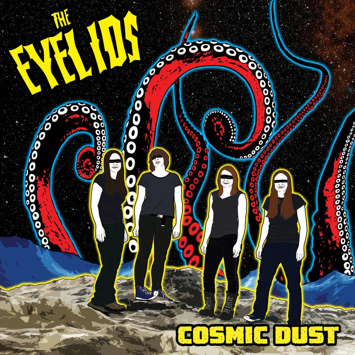 The Eyelids - Cosmic Dust