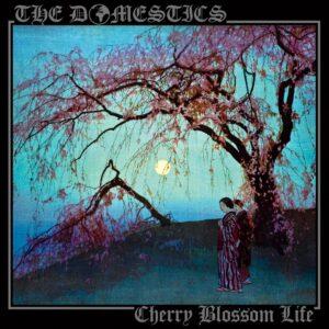 The Domestics Cherry Blossom LIfe