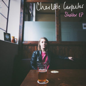 Charlotte Carpenter Shelter EP Cover
