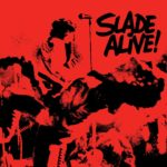 Slade - 'Slade Alive!' Art Of The Album 2017 special edition LP packshot (c) BMG Music 2017